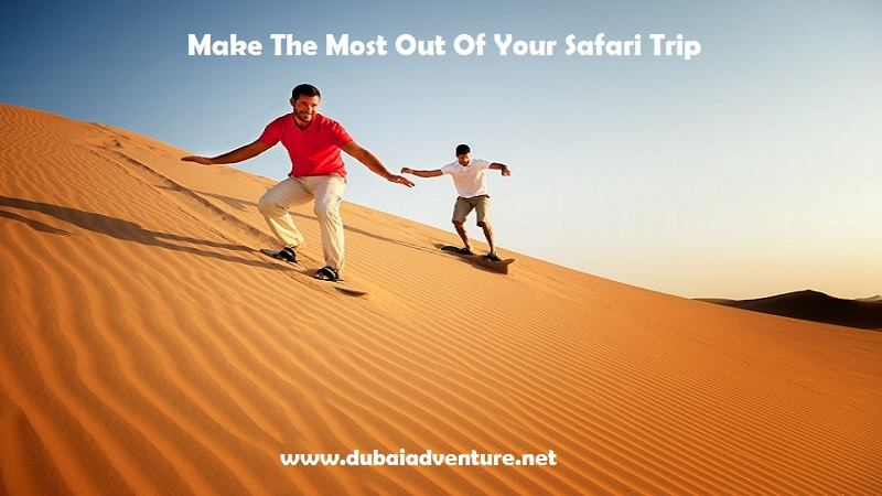 Tips to Make the Most Out of Your Desert Safari Tour, desert safari deals dubai