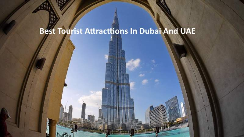best and top 10 tourist attractions in dubai