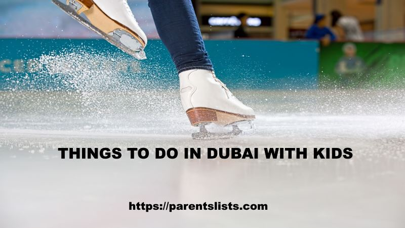 things to do dubai with kids